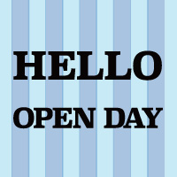 HELLO OPEN DAY!